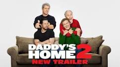 Daddy's Home 2:  a must see comedy for the holidays